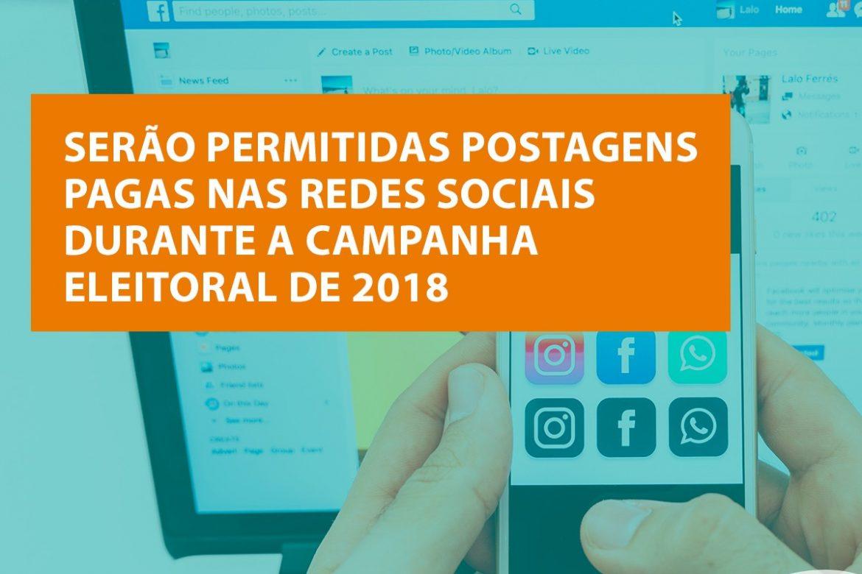Postagens pagas nas redes sociais serão permitidas na campanha eleitoral deste ano